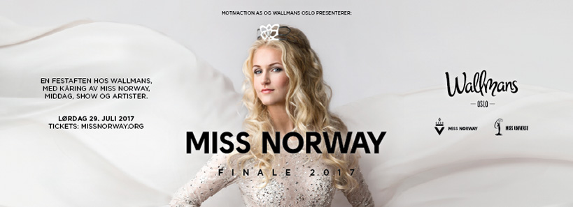 Miss Norway finale 2017 - Wallmans Oslo, 29. juli